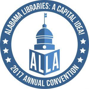 2017 Annual Convention - Alabama Libraries: A Capital IDEA!